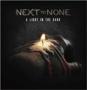 NEXT TO NONE A Light In The Dark Cd Cover (c)PR