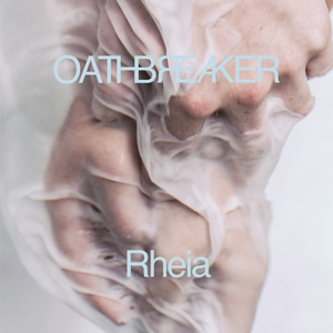 OATHBREAKER Rheia CD Cover (c)PR