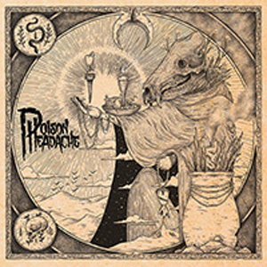 POISON HEADACHE CD Cover (c)PR