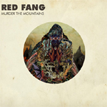 RED FANG Murder The Mountains CD Cover (c)PR
