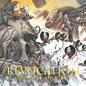 Revocation Great Is Our Sin CD cover (c)PR