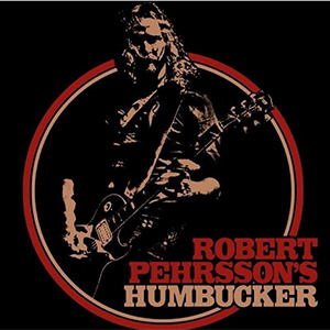 ROBERT PEHRSSONS HUMBUCKER (c)PR Cover