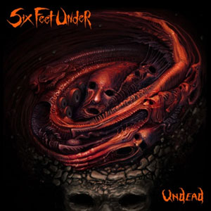 SIX FEET UNDER Undead CD Cover (c)PR