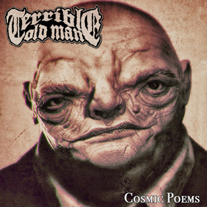 TERRIBLE OLD MAN Cosmic Poems CD Cover (c)PR