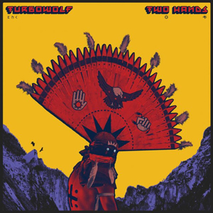 TURBOWOLF Two hands CD Cover (c)PR
