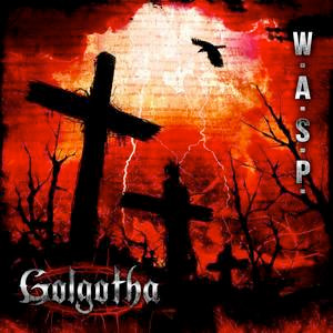 W.A.S.P. Golgatha CD Cover (c)PR