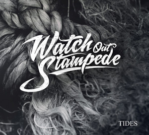 WATCH OUT STAMPEDE Tides CD Cover (c)PR