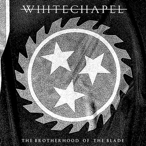WHITECHAPEL BRotherhood of the blade CD Cover (c)PR