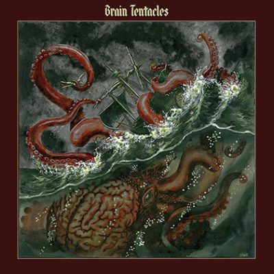 BRAIN TENTACLES: Brain Tentacles