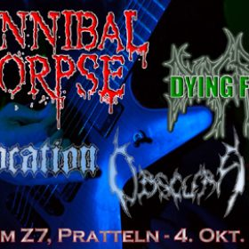 CANNIBAL CORPSE, DYING FETUS, EVOCATION, OBSCURA: CH-Pratteln, Z-7: 04.10.2009