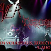 SLAYER, DISPARAGED: Volkshaus Zürich, 06.08.2010