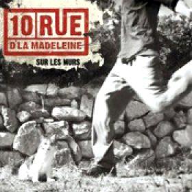 10 RUE D´LA MADELEINE: Sur Les Murs