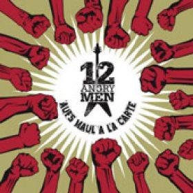 12 ANGRY MEN: Aufs Maul a la Carte [Eigenproduktion]