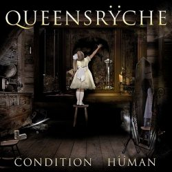 QUEENSRYCHE: Condition Hüman