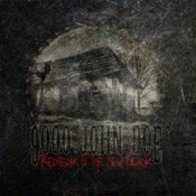9000 JOHN DOE: Redneck Is The New Black