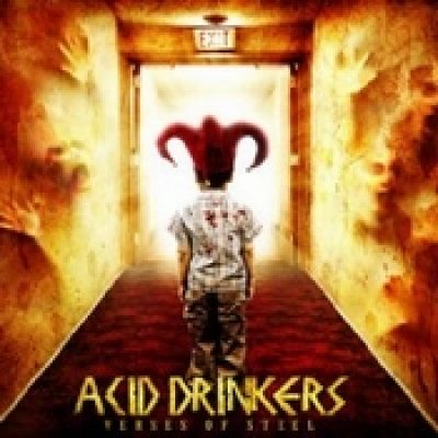ACID DRINKERS: Verses Of Steel
