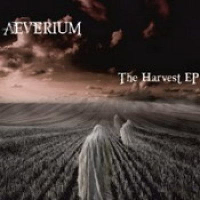AEVERIUM: The Harvest [EP][Eigenproduktion]