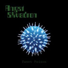 ANGST SKVADRON: Sweet Poison