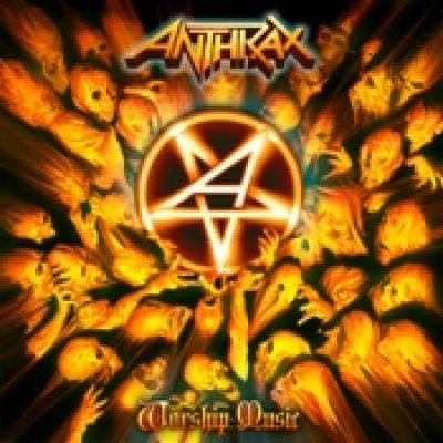 ANTHRAX: Worship Music