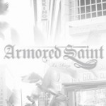 ARMORED SAINT: La Raza
