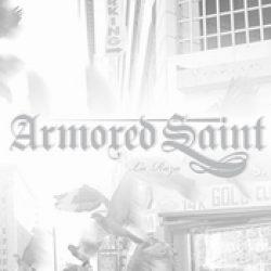 ARMORED SAINT: La Raza