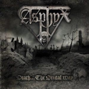 ASPHYX: Death…The Brutal Way