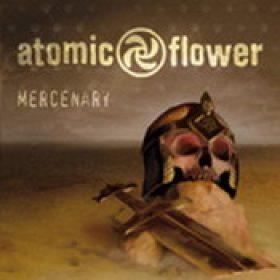 ATOMIC FLOWER: Mercenary [MCD]