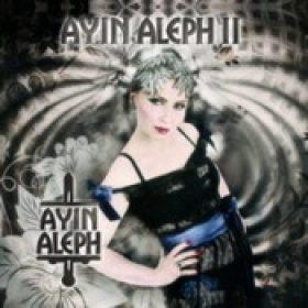 AYIN ALEPH: Ayin Aleph II