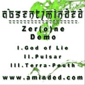 ABSENT/MINDED: Zer(o)ne [Demo] [Eigenproduktion]