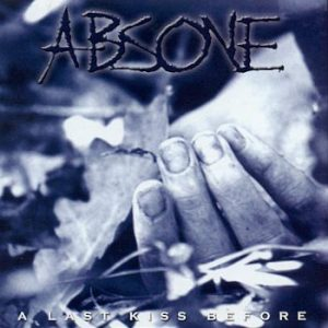 ABSONE: A Last Kiss Before