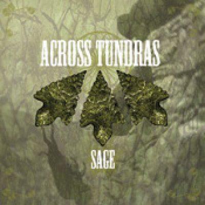 ACROSS TUNDRAS: Sage
