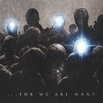 ALL THAT REMAINS: …For We Are Many