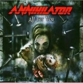 ANNIHILATOR: All For You