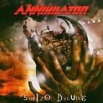 ANNIHILATOR: Schizo Deluxe