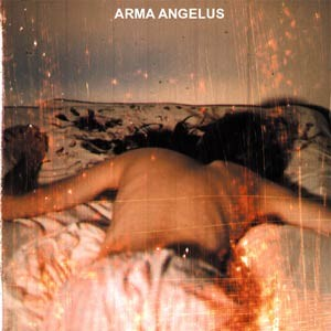 ARMA ANGELUS: Where Sleeplessness is Rest from Nightmares