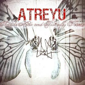 ATREYU: Suicide Kisses and Butterfly Kisses