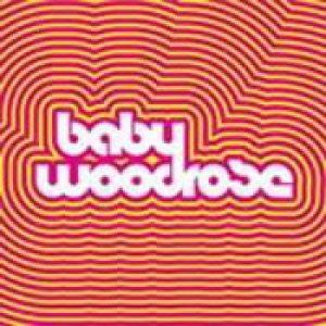BABY WOODROSE: Baby Woodrose