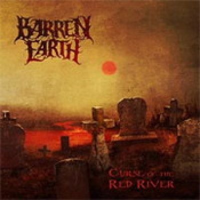 BARREN EARTH: Curse Of The Red River