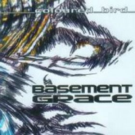 BASEMENT GRACE: Coloured Bird [Eigenproduktion]