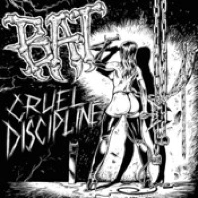 BAT: Cruel Discipline [Single]