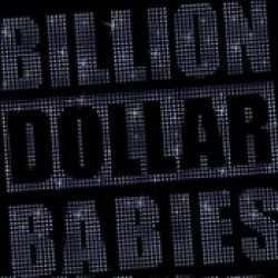BILLION DOLLAR BABIES: Die For Diamonds