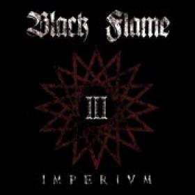 BLACK FLAME: Imperivm