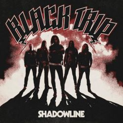 BLACK TRIP: Shadowline