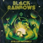 BLACK RAINBOWS: Stellar Prophecy