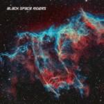 BLACK SPACE RIDERS: Black Space Riders