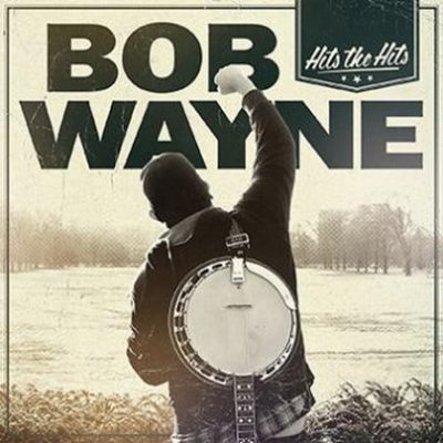 BOB WAYNE: Hit The Hits – Bonus-Edition