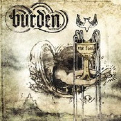 BURDEN: The Fool / Man Of No Account [EPs]