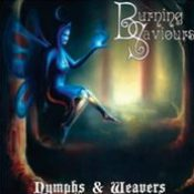 BURNING SAVIOURS: Nymphs & Weavers