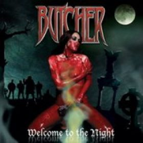 BUTCHER: Welcome To The Night
