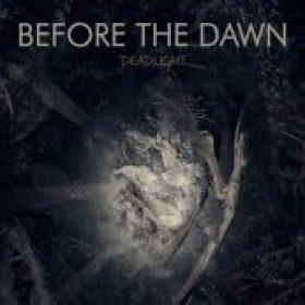 BEFORE THE DAWN: Deadlight